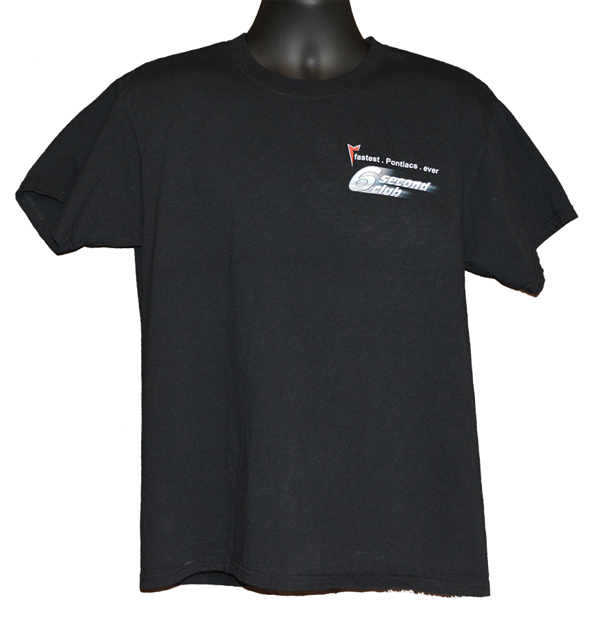 Pontiac T shirt 6 second club front